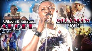 Akobe Mega Show Vol 2 - Latest Edo Music Video (Akobe Latest)