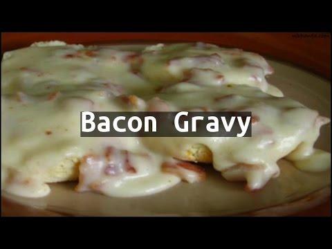 Recipe Bacon Gravy