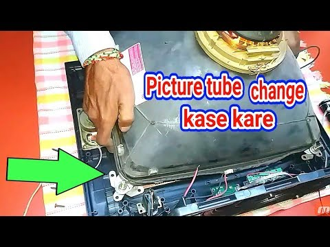 How To Picture Tube Change And Satting New Cabinet.