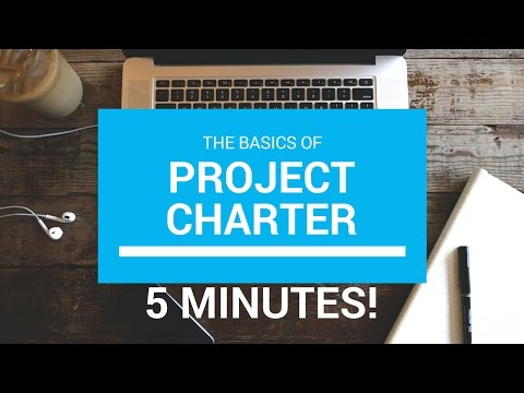 Project Charter explained in 5 minutes!