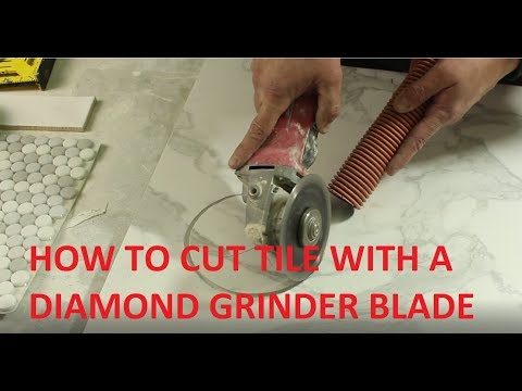 How to Cut Tile With a Grinder Professionally