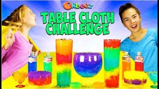 How To Pull Off The Orbeez Table Cloth Challenge! Learn the secret!   Official Orbeez