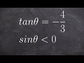Evaluate the six trig functions by when given one value and constraint