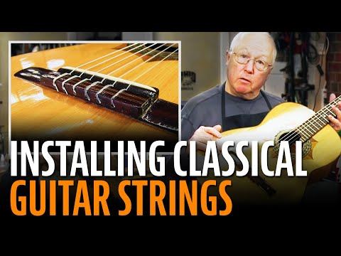 How to install classical guitar strings