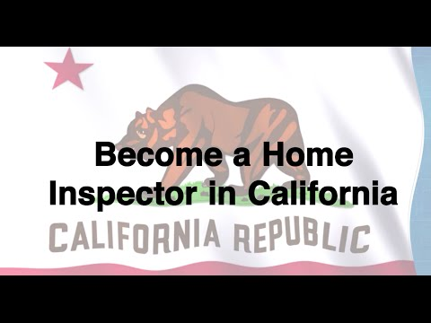 Become a Home Inspector in California