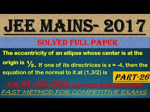 JEE MAINS - 2017 SOLVED MATHEMATICS Part -26 || ALSO IMPORTANT FOR NDA AND OTHER ENTRANCE EXAMS||