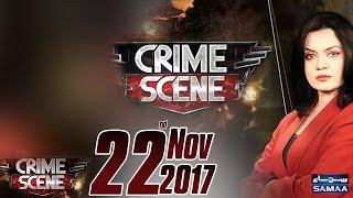 Crime Scene | Samaa TV | 22 Nov 2017