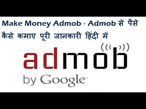 How To Make Real Money Sign Up Google Ad-Mob Make 20$ Pr Day