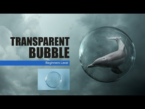 Photoshop Transparent Bubble Tutorial
