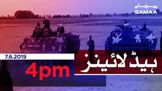 Samaa Headlines - 4PM -7 June 2019