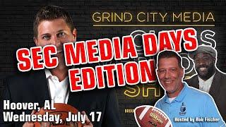 Chris Vernon Show - 7/17/19   Sec Media Days With Rob Fischer Day Three