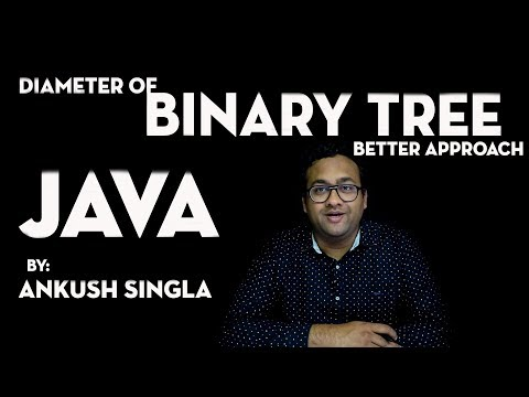 Diameter Of Binary Tree(Better Approach) - JAVA