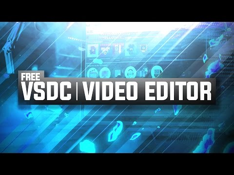 VSDC FREE Video Editor: Beginner Editing Guide & Tutorial! (2016/2017)