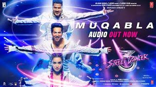 Full Audio: Muqabla - Street Dancer 3D |A.R. Rahman, Prabhudeva, Varun D, Tanishk B, Yash ,Parampara