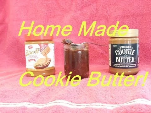 Home Made Cookie Butter Recipe