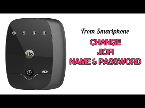 How to Change JioFi Name (SSID) and Password from your smartphone?