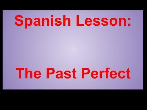 Spanish - Past Perfect