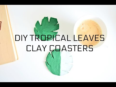 DIY CLAY COASTERS TROPICAL LEAVES | Podkładki z modeliny