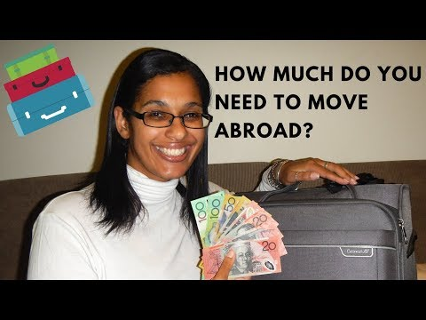 Budgeting to move overseas | How much to save?