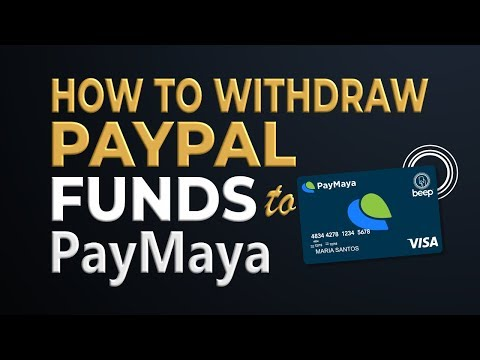 How to Withdraw Paypal Funds to PayMaya Instantly