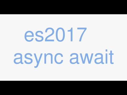 ES2017 Async Await introduction with promise refresher (2017) ⟠