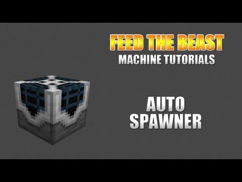 Feed The Beast :: Machine Tutorials :: Auto Spawner