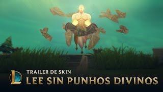 O Poder do Punho Divino | Trailer de Skin 2017 - Lee Sin Punhos Divinos - League of Legends