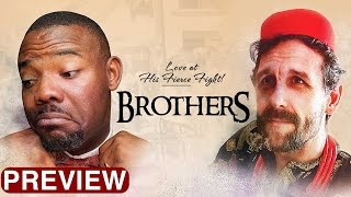 Brothers -  Latest 2017 Nigerian Nollywood Drama Movie (10 min preview)