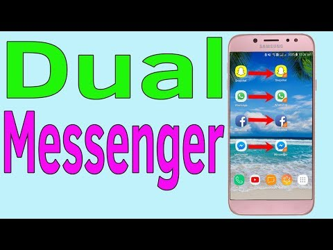 Dual Messenger Samsung J7/S7/S8/S9 : How To Use Dual App For Whatsapp Snapchat FB Messenger