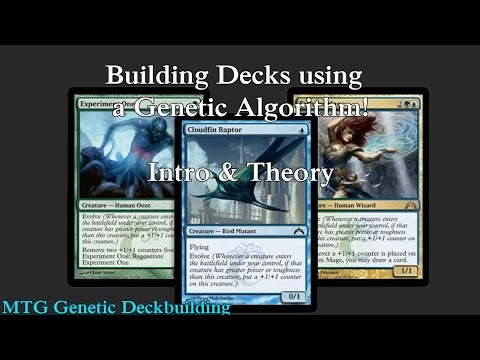 Building MTG Decks with Genetic Algorithms!  Intro & Theory