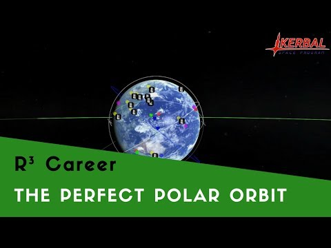 R³ the perfect polar orbit [Ep. 5] - (RO / RSS / RP0) - Kerbal Space Program Career
