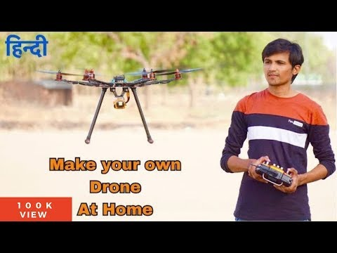 How to make a Drone at Home in Hindi | Full Tutorial | Indian LifeHacker