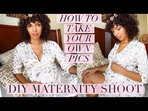 DIY MATERNITY SHOOT   HOW TO TAKE YOUR OWN PICS