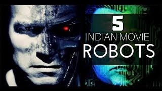 5 Indian Movies Which Featured A Robot