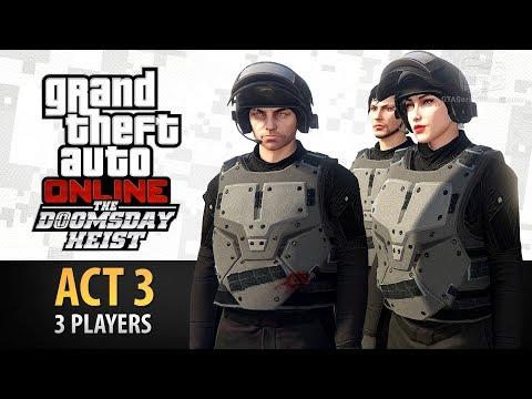 GTA Online: Doomsday Heist Act #3 with 3 Players (Elite & Criminal Mastermind III)