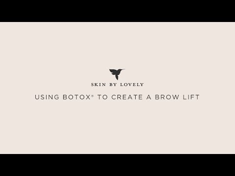 How to create a brow lift using Botox©