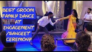 Indian Wedding Dance: Best Groom Family Dance at Engagement/Sangeet ceremony