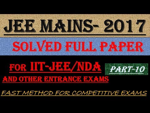 JEE MAINS - 2017 SOLVED MATHEMATICS Part -10 || ALSO IMPORTANT FOR NDA AND OTHER ENTRANCE EXAMS||