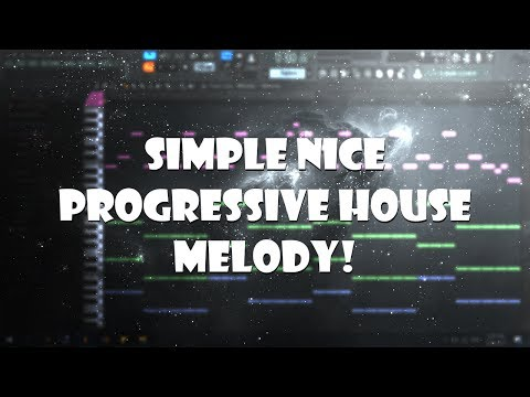 How to make a Simple Nice Progressive House Melody
