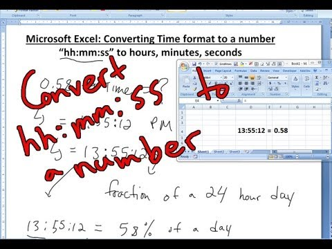 Convert Time to number, seconds, hours and minutes in Microsoft Excel 2007