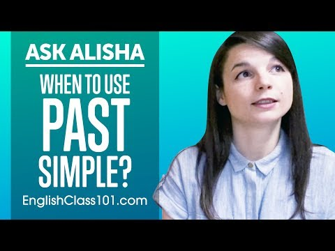 When Should You Use Past Simple? Basic English Grammar | Ask Alisha