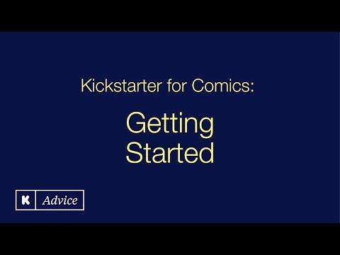 Kickstarter for Comics: Getting Started