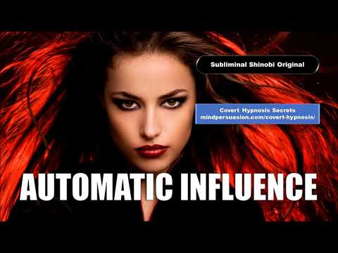 Automatic Influence - Subconsciously Speak With Powerful Persuasion - Subliminal Affirmations