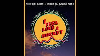 Evan David Warner I Feel Like A Rocket Audio