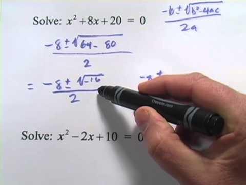The Quadratic Formula - Solving for Complex Roots