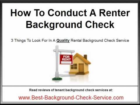 Renter Background Check - How To Choose A Rental Background Check Service