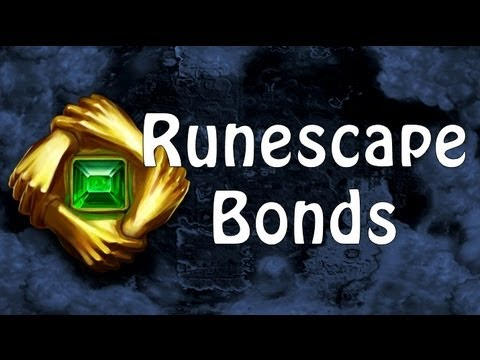 Runescape Bonds: $$$ can now buy EVERYTHING legitimately!