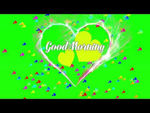 Good Morning Wishes Video || Green Screen Effects || Free Download
