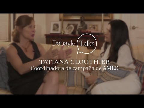 Tatiana Clouthier: Coordinadora de campaña AMLO | Martha Debayle