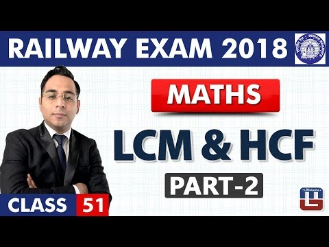 LCM & HCF   Part-2   Maths   Class - 51   RRB   Railway ALP / Group D   Live At 10 PM